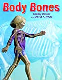 Body Bones, Shelley Rotner, 0823431622