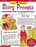 Funny and Fabulous Story Prompts, Richie Chevat, 0590967320