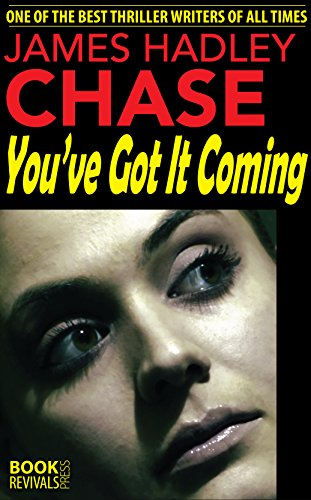 book cover of You\'ve Got It Coming