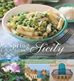Spring in Sicily: Food from an Ancient Island by Manuela Darling-Gansser front cover