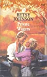 Private Wager, Betsy Johnson, 0373095856
