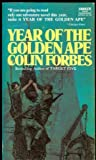 The Year of the Golden Ape, Colin Forbes, 0449225631