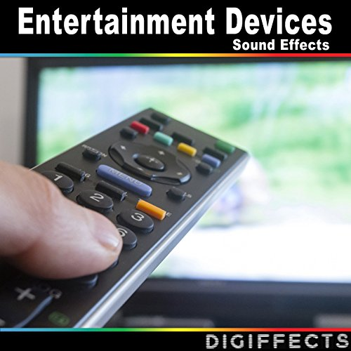 Entertainment Devices Sound Effects