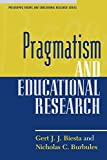img - for Pragmatism and Educational Research (Philosophy, Theory, and Educational Research Series) book / textbook / text book