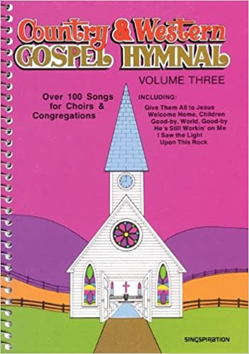 Country Western Gospel Hymnal Volume Three Brentwood Choral