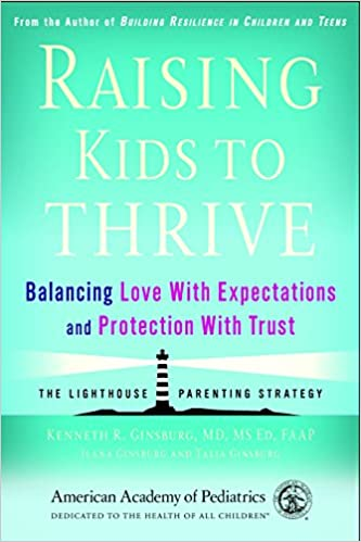 Book Raising Kids to Thrive: Balancing Love With Expectations and Protection With Trust