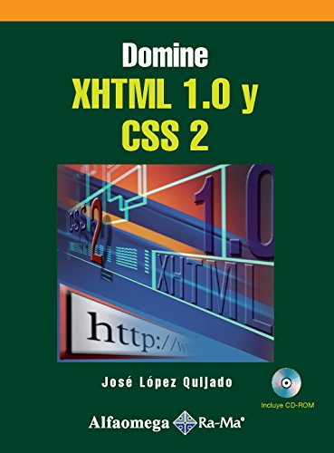 Domine XHTML 1.0 y CSS 2 (Spanish Edition) by Alfaomega - Rama