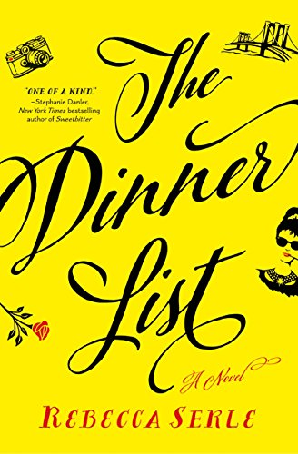 The Dinner List: A Novel by [Serle, Rebecca]