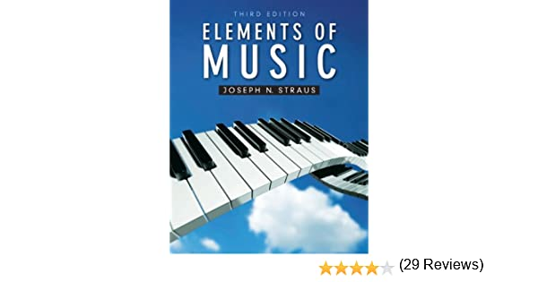 Elements of Music (3rd Edition): Joseph N. Straus: 9780205007097 ...