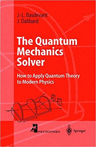 Amazon the quantum mechanics solver how to apply quantum the quantum mechanics solver how to apply quantum theory to modern physics advanced texts in physics 1st edition fandeluxe Gallery