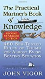 Search : The Practical Mariner's Book of Knowledge, 2nd Edition: 460 Sea-Tested Rules of Thumb for Almost Every Boating Situation