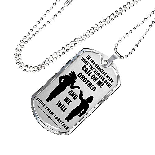(Family Gifts Meaningfull Brother Goku & Vegeta Brother Dog Tag Pendant Military Chain - Call On Me Brother - Fan Dragon Ball Gift for Men Boys Big Brother - Gag Gift for Veteran, Friend)