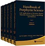 Handbook of Porphyrin Science (Volumes 21-25), Karl M. Kadish, 9814397598