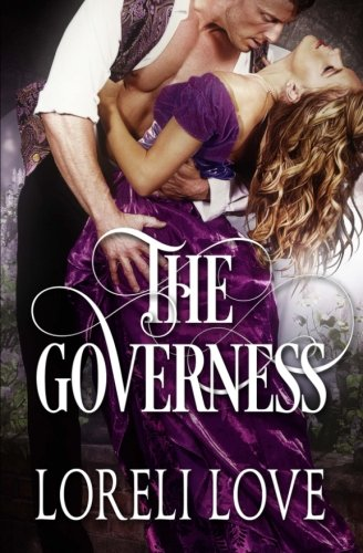 The Governess: an Erotic Regency Romance Novel