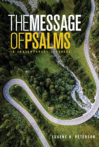The Message of Psalms: In Contemporary Language (First Book Challenge)