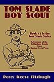 Tom Slade, Boy Scout by Percy Keese Fitzhugh (2008-11-26)