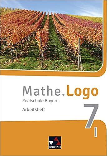 Mathe.Logo 7 I – Arbeitsheft