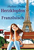 download ebook herzklopfen auf französisch (anna and the french kiss, #1) pdf epub