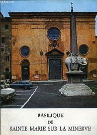 Basilique de Sainte-Marie sur la Minerve - 1 ere edition par Isnardo Pio Grossi