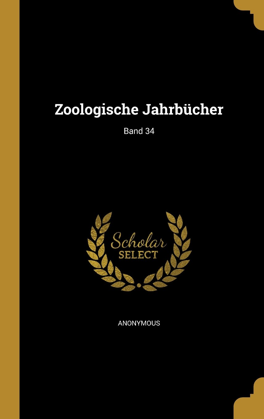 Download Zoologische Jahrbucher; Band 34 (German Edition) pdf