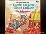 The Little Engine that Could and The Submarine Streetcar~A Magnificent Full-Color illustrated book and Long-Playing Record