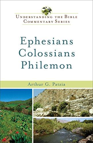 Ephesians colossians philemon understanding the bible commentary ephesians colossians philemon understanding the bible commentary series by patzia fandeluxe Gallery