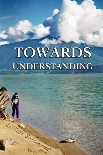 Book: Towards Understanding by Lillian Brummet