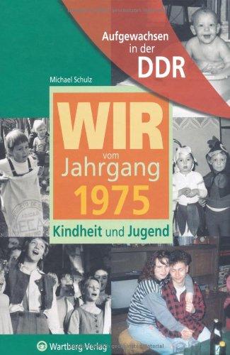 aufgewachsen-in-der-ddr-wir-vom-jahrgang-1975-kindheit-und-jugend