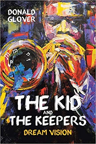 The Kid and the Keepers: Dream Vision