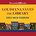 Louisiana Saves the Library | Emily Beck Cogburn
