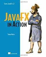 JavaFX in Action Front Cover