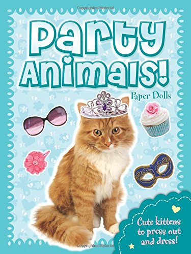 Download Party Animals! -- Kitten Paper Dolls (Fluffy Friends) PDF