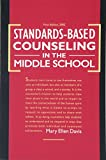 Standards-Based Counseling in the Middle School 9781403310873