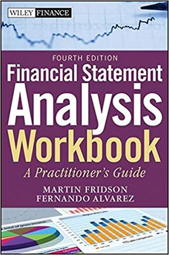 Financial Statement Analysis Workbook: A Practitioneru0027s Guide 4th Edition