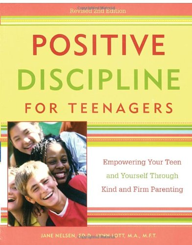 Positive Discipline Teenagers Revised 3rd