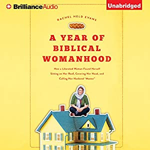 A Year of Biblical Womanhood Audiobook