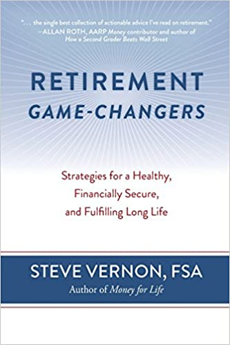 retirement game changers strategies for a healthy financially secure and fulfilling long life