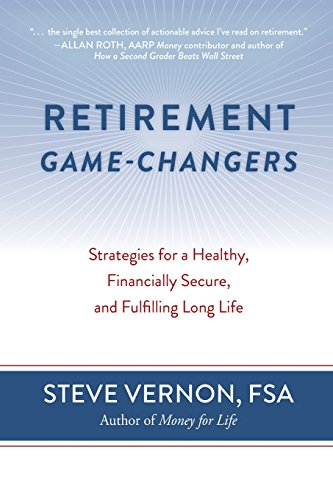 Price comparison product image Retirement Game-Changers: Strategies for a Healthy, Financially Secure, and Fulfilling Long Life