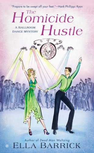 The Homicide Hustle: A Ballroom Dance Mystery