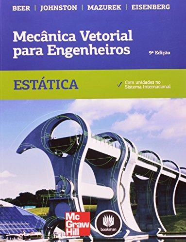 Mecânica Vetorial Para Engenheiros. Estática (Em Portuguese do Brasil)