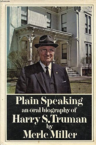 Plain Speaking by Merle Miller