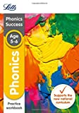 Letts KS1 Revision Success - New 2014 Curriculum – Phonics Ages 5-6 Practice Workbook