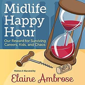 Midlife Happy Hour Audiobook