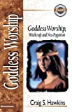 img - for Goddess Worship, Witchcraft and Neo-Paganism by Craig Hawkins (1998-03-01) book / textbook / text book