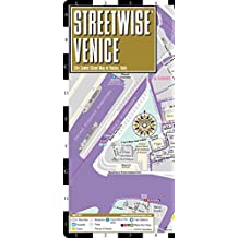 Streetwise Venice Map - Laminated City Center Street Map of Venice, Italy by Streetwise Maps (2015-01-01)