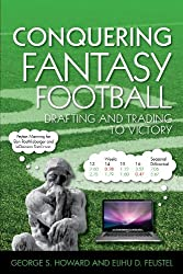 Conquering Fantasy Football: Drafting and Trading to Victory
