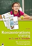 Konzentrationstraining. Ein systematisches Förderprogramm / Konzentrationstraining im 3. und 4. Schuljahr