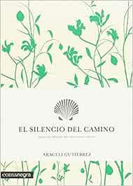 El silencio del camino (Emociones): Amazon.es: Gutiérrez