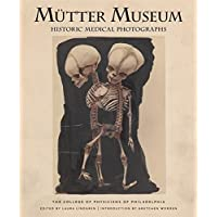 Mütter Museum Historic Medical Photographs