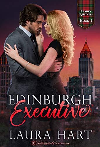 Edinburgh Executive (Family Business Book 1)